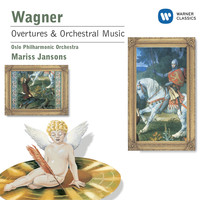 Oslo Philharmonic Orchestra & Mariss Jansons - Wagner: Overtures and Preludes from the Operas
