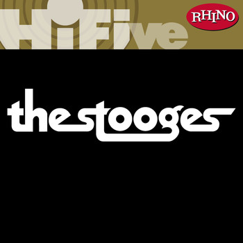 The Stooges - Rhino Hi-Five: The Stooges