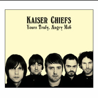 Kaiser Chiefs - Yours Truly, Angry Mob (UK Comm CD Album)