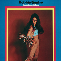 Bobbie Gentry - Touch 'Em With Love