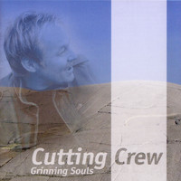 Cutting Crew - Grinning Souls
