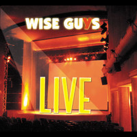 Wise Guys - Live