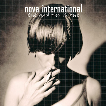 Nova International - One And One Is One