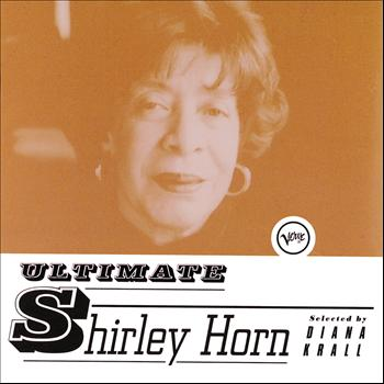 Shirley Horn - Ultimate Shirley Horn