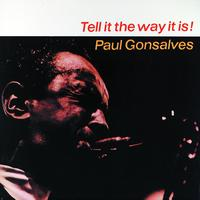 Paul Gonsalves - Tell It the Way It Is