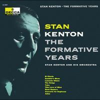 Stan Kenton - The Formative Years