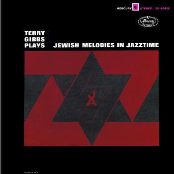 Terry Gibbs - Plays Jewish Melodies in Jazztime