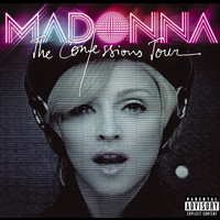 Madonna - The Confessions Tour (Live [Explicit])
