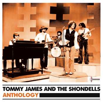Tommy James And The Shondells - Anthology