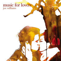 Joe Williams - Music For Lovers