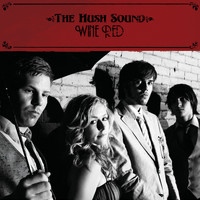 The Hush Sound - Wine Red