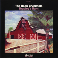 The Beau Brummels - Bradley's Barn