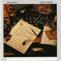 Kate Wolf - Poet's Heart
