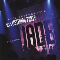 Jade - BET's Listening Party [Live]