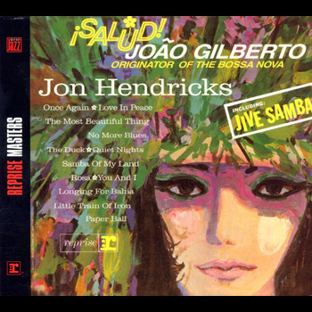 Jon Hendricks - Salud! Joao Gilberto, Originator Of The Bossa Nova