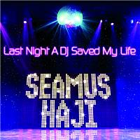 KayJay / Seamus Haji - Last Night A DJ Saved My Life