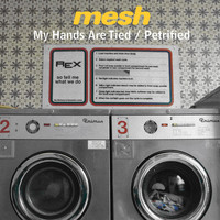 Mesh - My Hands Are Tied