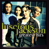 Luscious Jackson - Greatest Hits
