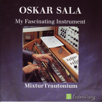 Oskar Sala - My Fascinating Instrument