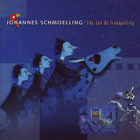 Johannes Schmoelling - The Zoo Of Tranquility
