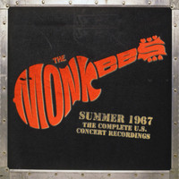 The Monkees - Summer 1967: The Complete U.S. Concert Recordings