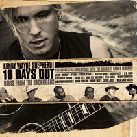 Kenny Wayne Shepherd - 10 Days Out: Blues From The Backroads (U.S. Version)