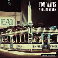 Tom Waits - The Asylum Years