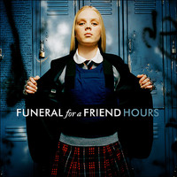 Funeral For A Friend - Hours (Explicit)