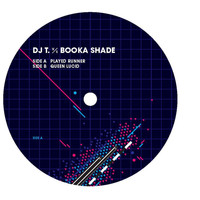 DJ T. vs. Booka Shade - Played Runner