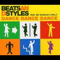 Beats and Styles feat. MC Scholar - Dance, Dance, Dance