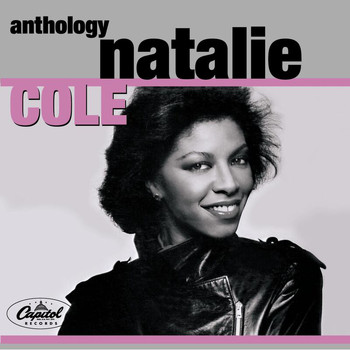 Natalie Cole - Natalie Cole Anthology