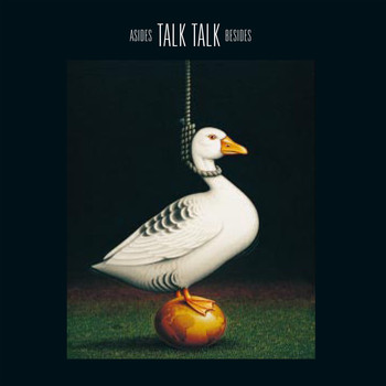 Talk Talk - Asides And Besides