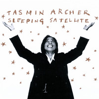 Tasmin Archer - Sleeping Satellite