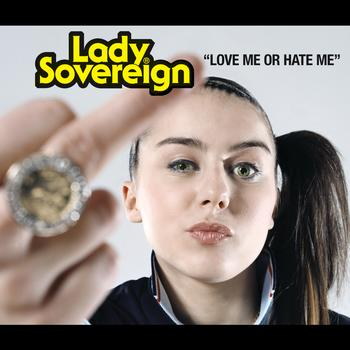 Lady Sovereign - Love Me Or Hate Me (Live)