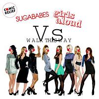 Girls Aloud / Sugababes - Walk This Way