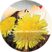 Gringo Grinder - The Missing Track EP