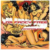 Los Fancy Free - Menonita Rock