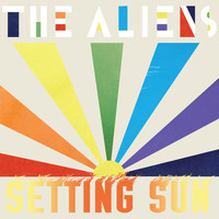 The Aliens - Setting Sun