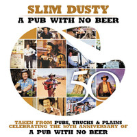 Slim Dusty - Pub With No Beer