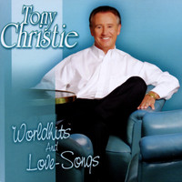 Tony Christie - Worldhits & Love Songs