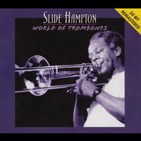 Slide Hampton - World Of Trombones