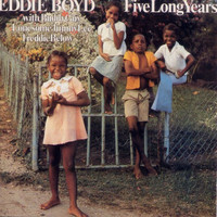 Eddie Boyd - Five Long Years