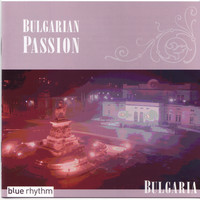 Various Artists - Bulgarian Passion