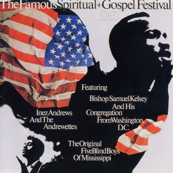 Various Artists - The Famous Spiritual + Gospel Festival Of 1965