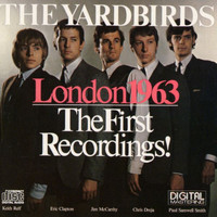 The Yardbirds - London 1963 - The First Recordings
