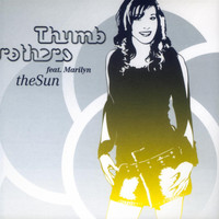 Thumb Brothers Feat. Marilyn - The Sun