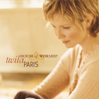 Twila Paris - House Of Worship