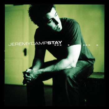 Jeremy Camp - Stay