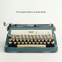 The Juliana Theory - A Small Noise