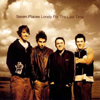 Seven Places - Lonely For The Last Time (Reissue) (Reissue)